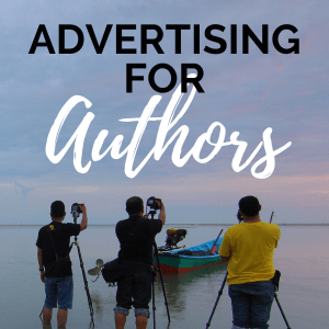 Advertising for Authors — What You Need to Know